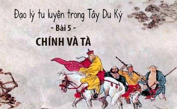 Thiên Đạo phân chính tà - Đạo lý tu luyện trong Tây Du Ký